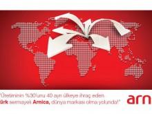 Yüzde Yüz Türk Sermayeli Arnica, Dünya Markası Olma Yolunda
